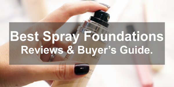 best spray foundation reviews